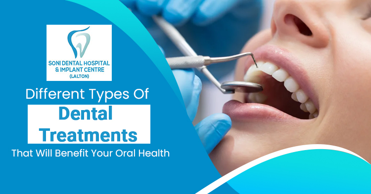 Different-types-of-dental-treatments-that-will-benefit-your-oral-health