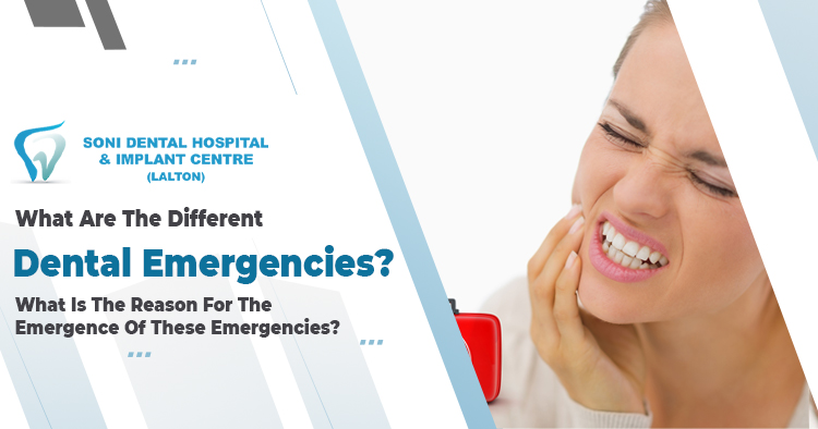 What are the different dental emergencies?